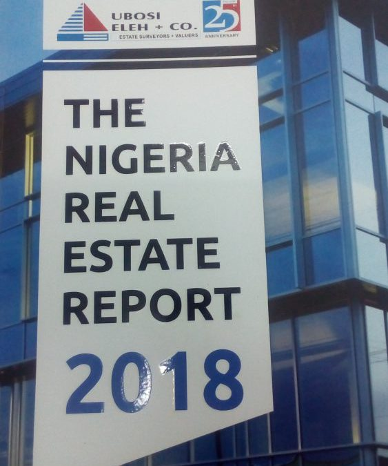 THE NIGERIA REAL ESTATE REPORT 2018  – UBOSI ELEH + CO.